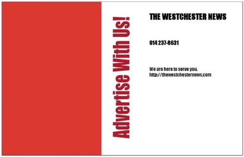 The Westchester News established since 2006 advertisement with us